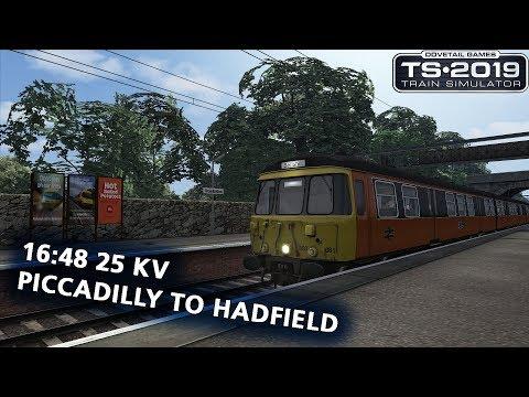 Train Simulator 2019: 16:48 25 kV Piccadilly to Hadfield