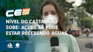 Nível do Castanhão sobe: açude já pode estar recebendo águas do São Francisco