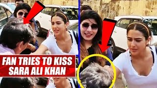 Fan tries to kiss Sara Ali Khan, gets thrashed by security..