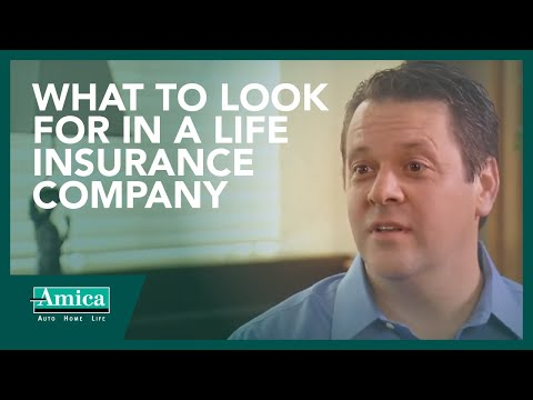 What to look for in a life insurance company