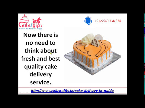 Online Cake and Flowers Delivery in Noida via CakenGifts.in