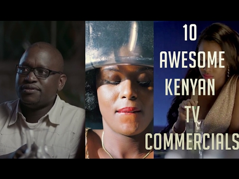 10 Awesome Kenyan TV Commercials ( Ads Compilation 2017)