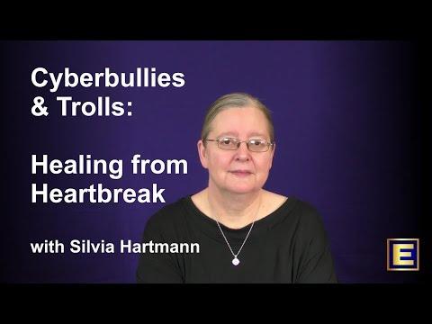 Cyberbullies & Trolls : Healing Online Heartbreak