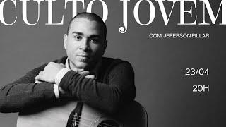 23/04/21 - CULTO JOVEM feat. Jeferson Pillar | BRO2u