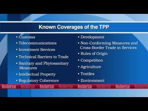Trans-Pacific Partnership (TPP): Assault on Our Sovereignty, Our Constitution, Our Liberty