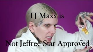 Jeffree Star being disgusted by TJ Maxx  for 2 minutes straight