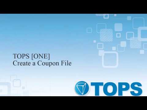 TOPS [ONE] Tutorial: Creating a Coupon File