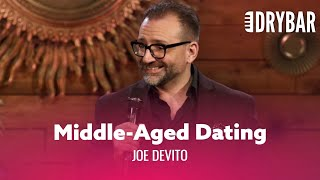 Dating Over 40 Is Like Thrift Store Shopping. Joe DeVito - Full Special