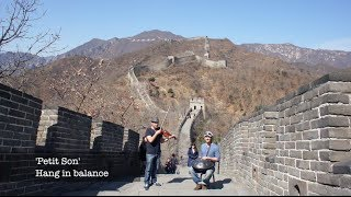 Daniel Waples - Hang In Balance - Hang in Balance on the Great Wall of China