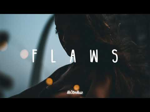 Flaws | A Chill Mix