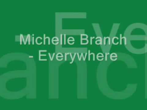 Michelle Branch - Everywhere - Lyrics