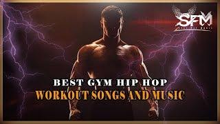 Best Gym Hip Hop Workout Songs 2018 - Svet Fit Music