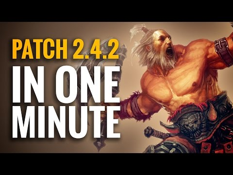Diablo 3 - Patch 2.4.2 In One Minute