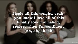 Little Mix - Strip (ft. Sharaya J) (Lyrics)