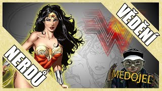 Vědění nerdů: Top fakta o Wonder Woman