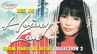 Best of HOÀNG LAN from Paris By Night (Collection 2)