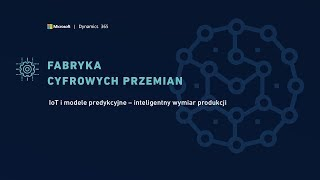 IoT i modele predykcyjne - Wywiad z Piotrem Zalfresso-Jundziłło - Inżynierem IIoT firmy ANEGIS