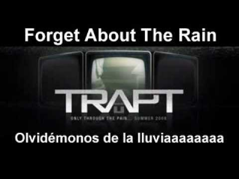 Forget About The Rain TRAPT (subtitulado)