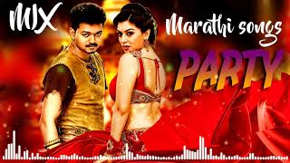 Marathi Dj Mix songs 2019 - NONSTOP PARTY DJ MIX 2019 - Marathi remix songs