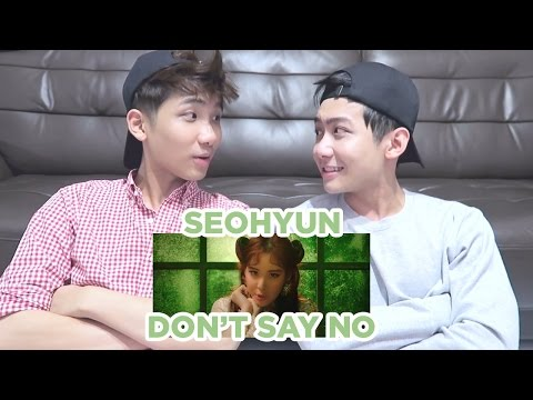 SEOHYUN 서현_Don't Say No_MV Reaction