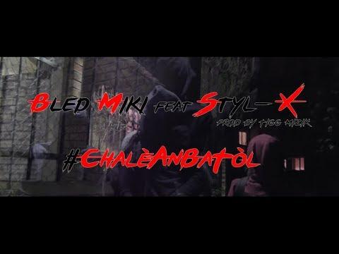 Bled Miki feat Styl-X - Le Délice 2 #ChalèAnBaTòl
