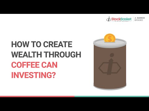 How to Create Wealth Through Coffee Can Investing | Coffee Can Portfolio 2020 | Long Term Investment