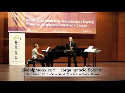 Ignacio Solana - Nova Gorica 2013 - Cesar Franck: Sonata in A Major - III mov