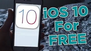 How to get iOS 10 on iPhone 4/4s/5/5c/5s/6 and above