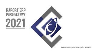RAPORT PERSPEKTYWY ERP 2021 -  Sprawdź!