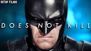 Batman Does NOT Kill