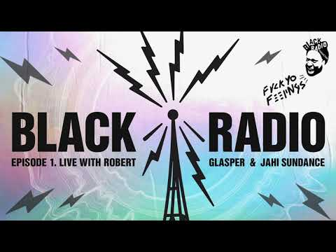 Robert Glasper | Black Radio | Broadcast Episode 1