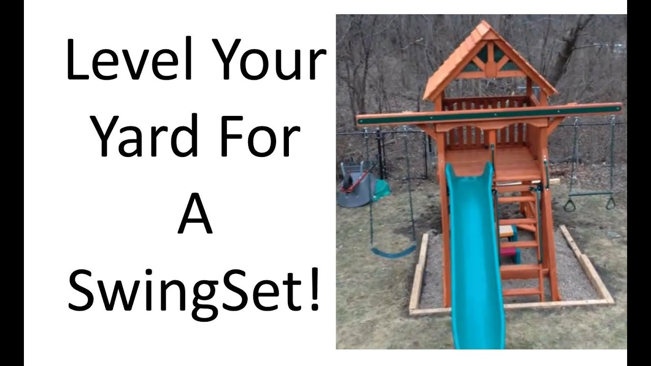 How to Level a Yard for Playset Installation - YouTube