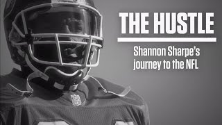 Shannon Sharpe's Journey to the NFL | The Hustle | UNDISPUTED