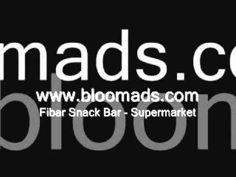 Bloom Ads - Fibar Snack Bar (Supermarket)