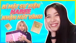 Bí mật đằng sau sự kiện nửa nút vàng youtube của Nabee