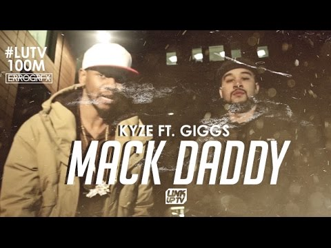 Kyze Ft. Giggs - Mack Daddy (Music Video) | @KyzeOfficial @OfficialGiggs #LUTV100MILL