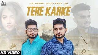 Tere Karke – Jatinder Jaggi Ft AD