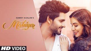 Mahiya – Sunny Kahlon