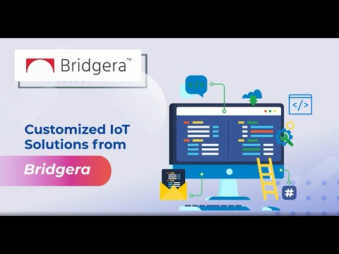 Customized IoT solution from Bridgera
