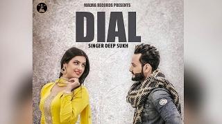 Dial – Deep Sukh Ft The Boss