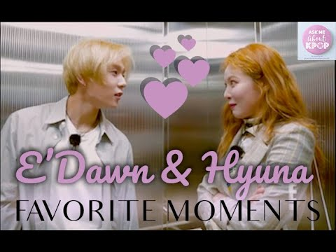 Hyuna & E'Dawn - Favorite Moments [ENG SUB]