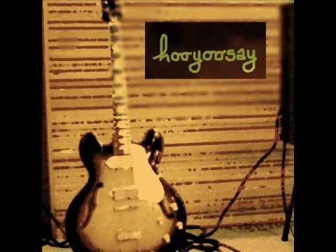 hooyoosay - Hitch hike & Mercy mercy