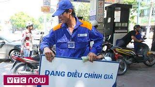 Giá xăng tăng sốc từ 15h hôm nay | VTC1