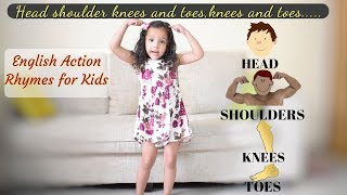 Head Shoulders knees and toes Nursery Rhyme || English Action Rhymes For Kids With Lyrics