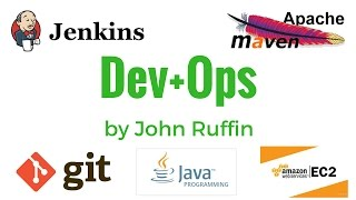 DevOps: Jenkins Pipeline Revealed by John Ruffin