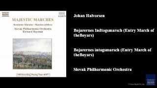 Johan Halvorsen, Bojarernes Indtogsmarsch (Entry March of the Boyars)