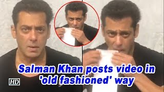Viral: Salman Khan posts video in 'old fashioned' way..