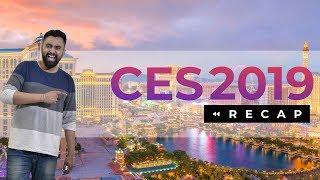 CES 2019 Recap: 8 Minutes of Exciting Launches!