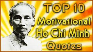 Top 10 Ho Chi Minh Quotes | Vietnam War Quotes | Inspirational Quotes