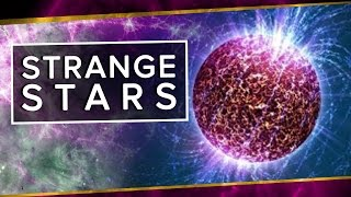 Strange Stars | Space Time | PBS Digital Studios